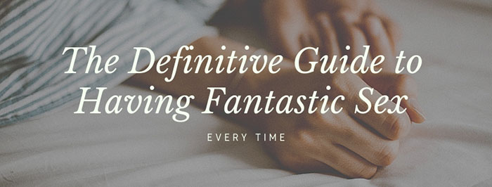 guide to fantastic sex